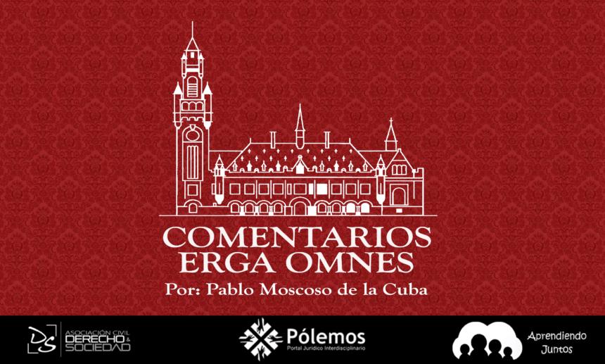 Presentación de Comentarios Erga Omnes | Pablo Moscoso de la Cuba